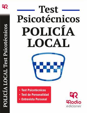 POLICÍA LOCAL. TEST PSICOTÉCNICOS  DE PERSONALIDAD Y ENTREVISTA PERSONAL