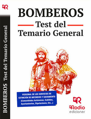 BOMBEROS. TEST DEL TEMARIO GENERAL