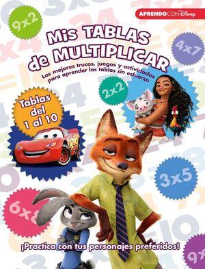 MIS TABLAS DE MULTIPLICAR (LIBRO EDUCATIVO DISNEY CON ACTIVIDADES)