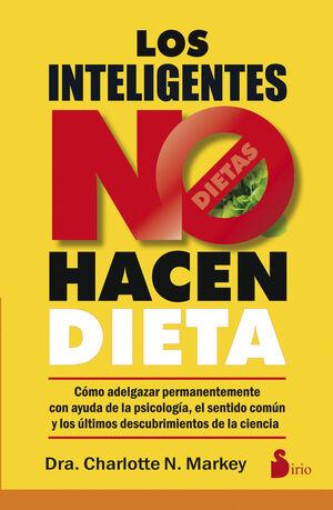 LOS INTELIGENTES NO HACEN DIETA