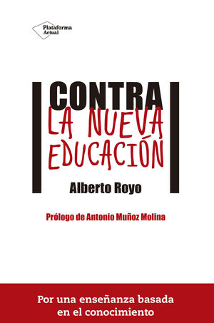CONTRA LA NUEVA EDUCACIÓN