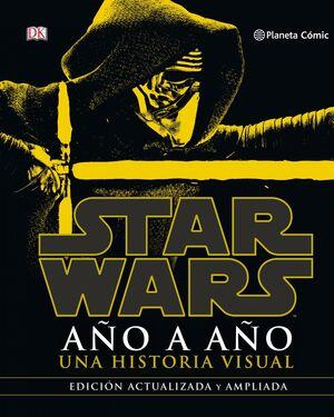 STAR WARS AÑO A AÑO (NUEVA EDICIÓN)