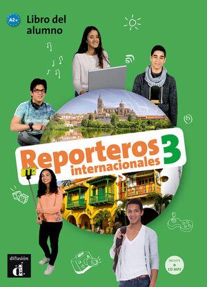 REPORTEROS INTERNACIONALES 3 LIBRO DEL ALUMNO + CD