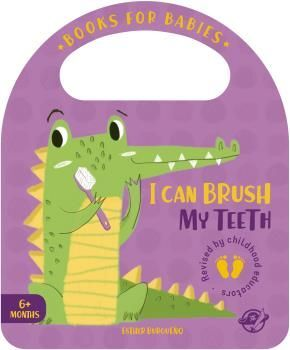 BOOKS FOR BABIES - I CAN BRUSH MY TEETH