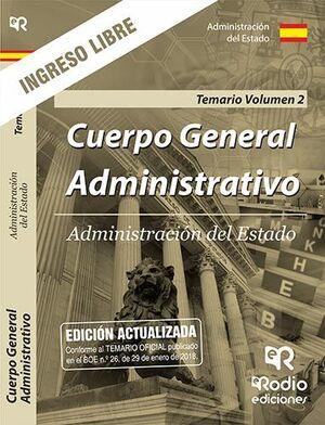 TEMARIO VOLUMEN 2. CUERPO GENERAL ADMINISTRATIVO. INGRESO LIBRE. ADMINISTRACIÓN