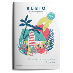 RUBIO MI CUADERNO DE VERANO 6-7 AÑOS