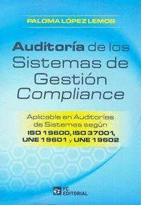 AUDITORIA DE LOS SISTEMAS DE GESTION COMPLIANCE