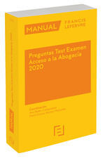 MANUAL PREGUNTAS TEST EXAMEN ACCESO A LA ABOGACÍA 2020