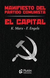 MANIFIESTO DEL PARTIDO COMUNISTA / EL CAPITAL