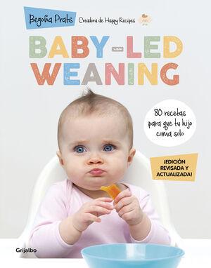 BABY-LED WEANING EDICIÓN REVISADA Y ACTUALIZADA