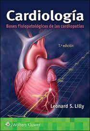 CARDIOLOGIA. BASES FISIOPATICAS DE LAS CARDIOPATIAS