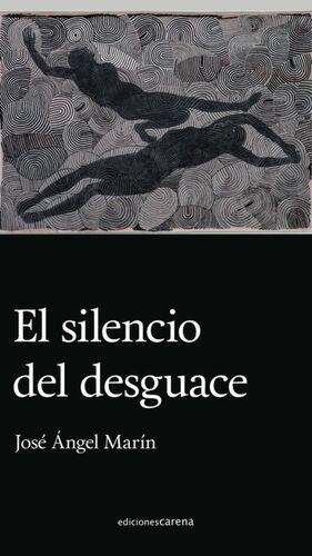 EL SILENCIO DEL DESGUACE
