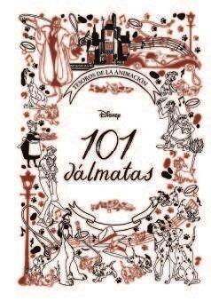 101 DÁLMATAS. TESOROS DE LA ANIMACIÓN