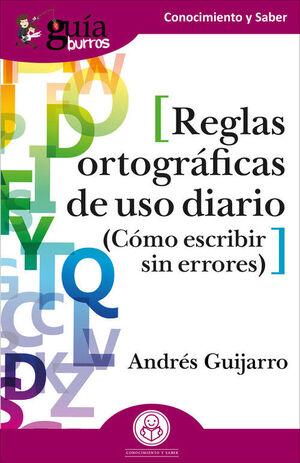 REGLAS ORTOGRÁFICAS DE USO DIARIO