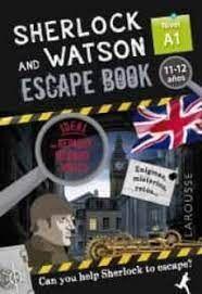 SHERLOCK AND WATSON ESCAPE BOOK 11-12 AÑOS NIVEL A1