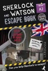 SHERLOCK AND WATSON ESCAPE BOOK 12-13 AÑOS NIVEL A2