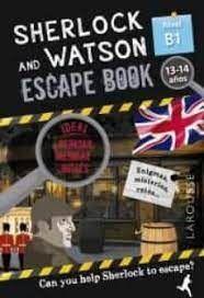 SHERLOCK AND WATSON ESCAPE BOOK 13-14 AÑOS NIVEL B1