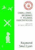 CABALLEROS BRIBONES Y PÁJAROS EGOCÉNTRICOS DESAFIOS MATEMÁTICOS NIVEL 2