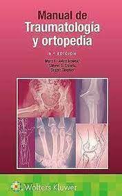 MANUAL DE TRAUMATOLOGIA Y ORTOPEDIA
