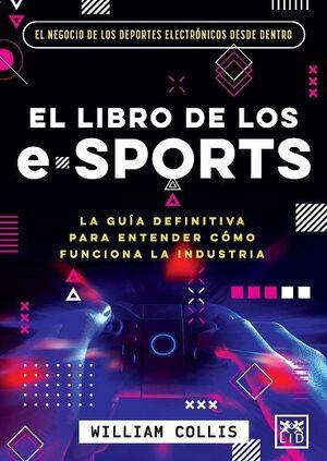 EL LIBRO DE LOS E-SPORTS