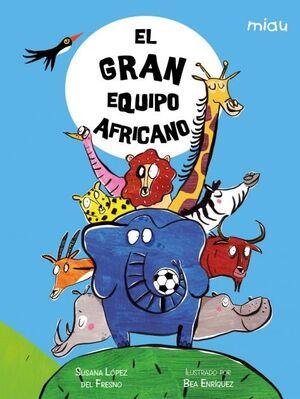 EL GRAN EQUIPO AFRICANO
