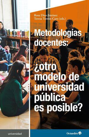 METODOLOGÍAS DOCENTES OTRO MODELO DE UNIVERSIDAD PÚBLICA ES POSIBLE