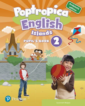 POPTROPICA ENGLISH ISLANDS 2 PUPILS BOOK ANDALUSIA EDITION