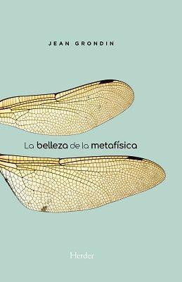 LA BELLEZA DE LA METAFISICA