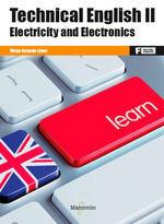 TECHNICAL ENGLISH II ELECTRICITY AND ELECTRONICS