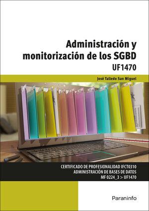 ADMINISTRACIÓN Y MONITORIZACIÓN DE LOS SGBD