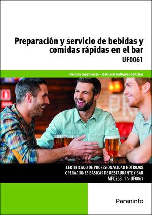 PREPARACIÓN Y SERVICIO DE BEBIDAS Y COMIDAS RÁPIDAS EN EL BAR