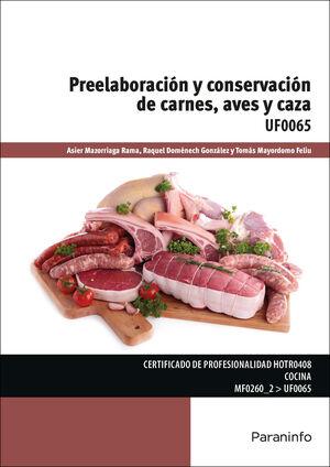 PREELABORACIÓN Y CONSERVACIÓN DE CARNES, AVES Y CAZA