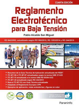 REGLAMENTO ELECTROTÉCNICO PARA BAJA TENSIÓN  4.ª EDICIÓN 2019