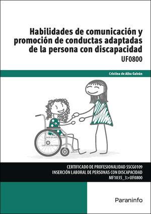HABILIDADES DE COMUNICACIÓN Y PROMOCIÓN DE CONDUCTAS ADAPTADAS DE LA PERSONA CON