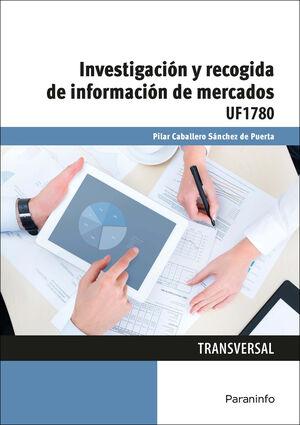 INVESTIGACIÓN Y RECOGIDA DE INFORMACIÓN DE MERCADOS UF1780