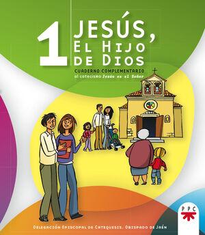 JESÚS, EL HIJO DE DIOS 1