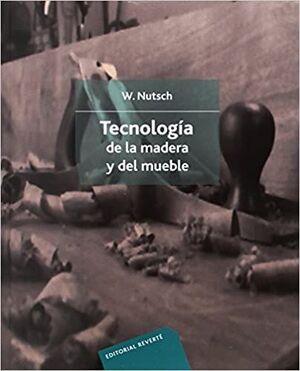 TECNOLOGIA DE LA MADERA Y DEL MUEBLE