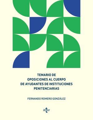 TEMARIO DE OPOSICIONES AL CUERPO DE AYUDANTES DE INSTITUCIONES PENITENCIARIAS