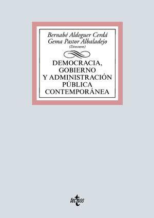 DEMOCRACIA, GOBIERNO Y ADMINISTRACIÓN PÚBLICA CONTEMPORÁNEA