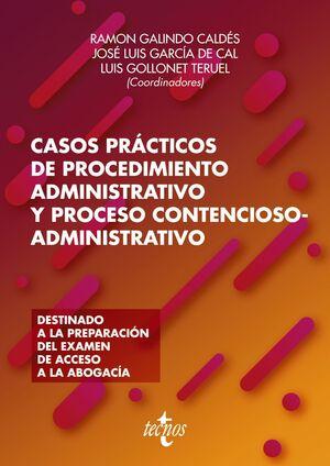 CASOS PRÁCTICOS DE PROCEDIMIENTO ADMINISTRATIVO Y PROCESO CONTENCIOSO-ADMINISTRA