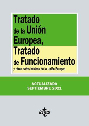TRATADO DE LA UNIÓN EUROPEA TRATADO DE FUNCIONAMIENTO Y OTROS ACTOS BÁSICOS DE LA UNIÓN EURPOEA
