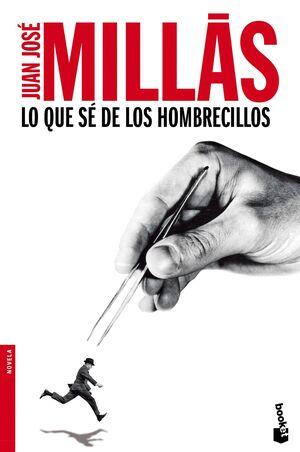 LO QUE SE DE LOS HOMBRECILLOS
