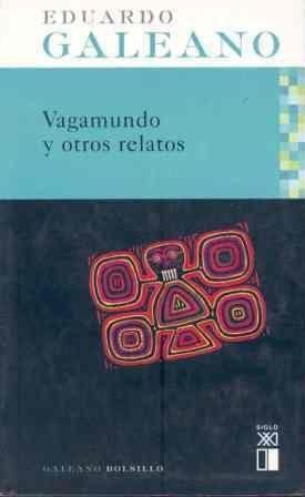 VAGAMUNDO Y OTROS RELATOS