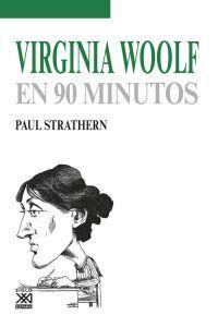 VIRGINIA WOOLF EN 90 MINUTOS