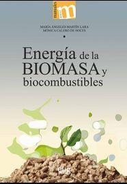 ENERGIA DE LA BIOMASA Y BIOCOMBUSTIBLES