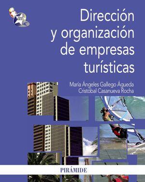 DIRECCIÓN Y ORGANIZACIÓN DE EMPRESAS TURÍSTICAS