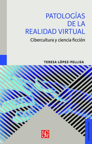 PATOLOGÍAS DE LA REALIDAD VIRTUAL
