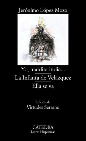 YO MALDITA INDIA LA INFANTA DE VELÁZQUEZ  ELLA SE VA