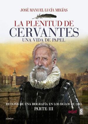 LA PLENITUD DE CERVANTES
