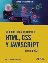 CURSO DE DESARROLLO WEB HTML CSS Y JAVASCRIPT EDICIÓN 2021